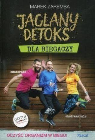 Jaglany detoks dla biegaczy BR - Marek Zaremba