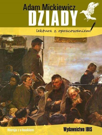 Dziady. Lektura z opracowaniem wyd. 2 - Adam Mickiewicz
