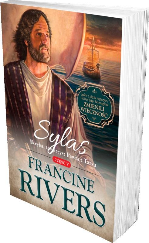 Sylas. Skryba, towarzysz Pawła z Tarsu cz.5 - Francine Rivers - oprawa miękka