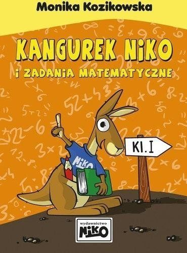 Kangurek niko i zadania matematyczne dla klasy i - Monika Kozikowska