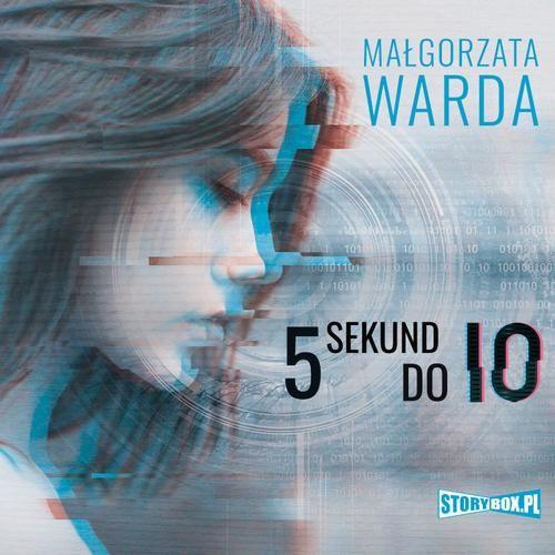 5 sekund do Io - Małgorzata Warda - audiobook