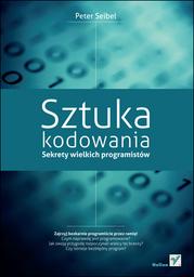 Sztuka kodowania. Sekrety wielkich programistów - Ebook.