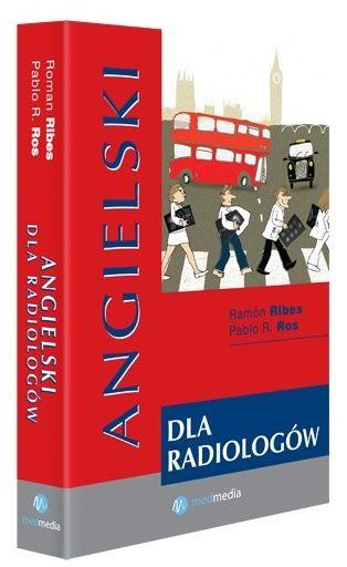 Angielski dla radiologów Roman Ribes, Pablo R. Ros