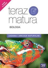 Teraz matura 2017 Biologia Zadania i arkusze maturalne