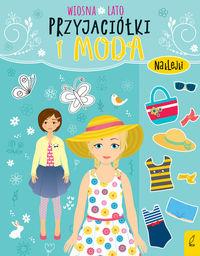 Przyjaciółki i moda Wiosna lato ZAKŁADKA DO KSIĄŻEK GRATIS DO KAŻDEGO ZAMÓWIENIA
