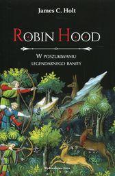 Robin Hood. W poszukiwaniu legendarnego banity ZAKŁADKA DO KSIĄŻEK GRATIS DO KAŻDEGO ZAMÓWIENIA
