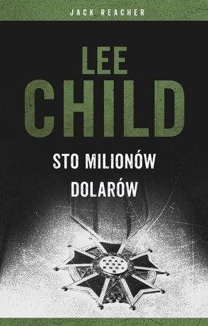 Jack Reacher: Sto milionów dolarów TW - Lee Child