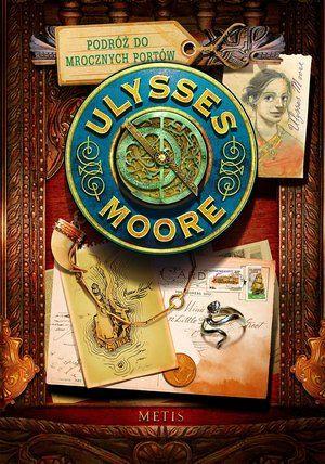 Podróż do Mrocznych Portów Ulysses Moore Tom 14 ZAKŁADKA DO KSIĄŻEK GRATIS DO KAŻDEGO ZAMÓWIENIA