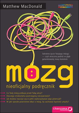 Mózg. Nieoficjalny podręcznik - Ebook.
