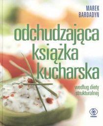Odchudzająca książka kucharska ZAKŁADKA DO KSIĄŻEK GRATIS DO KAŻDEGO ZAMÓWIENIA