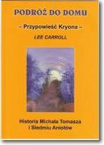 Podróż do domu Przypowieść Kryona