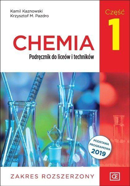Chemia. Liceum i technikum. Podręcznik część 1. Zakres rozszerzony - Kamil Kaznowski, Krzysztof M. Pazdro