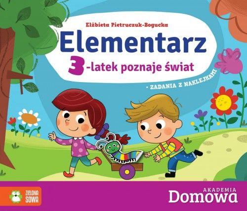 Domowa Akademia Elementarz 3-latek poznaje świat Elżbieta Pietruczuk-Bogucka