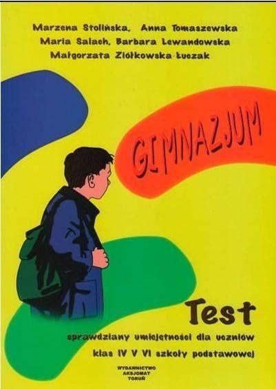 Test. sprawdziany umiejętności dla uczniów SP 4-6 - praca zbiorowa