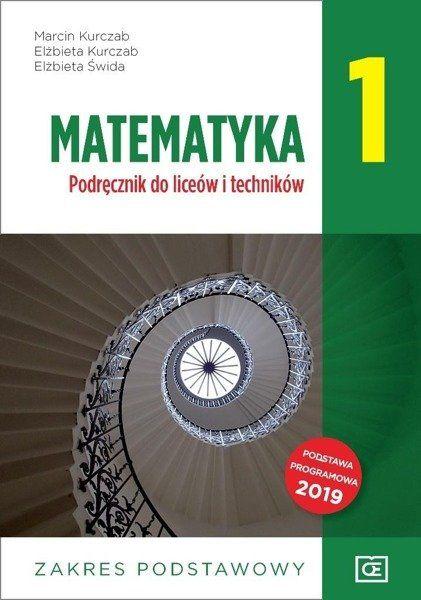Matematyka LO 1 podr ZP NPP w.2019 OE PAZDRO - Marcin Kurczab, Elżbieta Kurczab, Elżbieta Świda