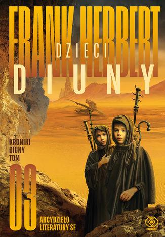 Kroniki Diuny (#3). Dzieci Diuny - Ebook.