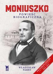 Moniuszko Powieść biograficzna ZAKŁADKA DO KSIĄŻEK GRATIS DO KAŻDEGO ZAMÓWIENIA