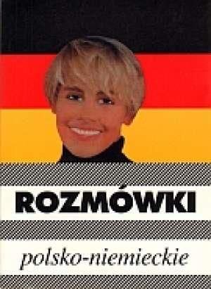 Rozmówki polsko-niemieckie ZAKŁADKA DO KSIĄŻEK GRATIS DO KAŻDEGO ZAMÓWIENIA