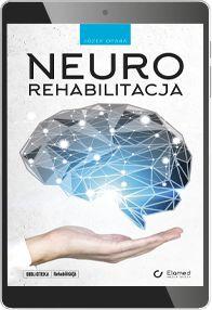 Neurorehabilitacja (e-book) [epub]