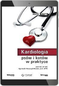 Kardiologia psów i kotów w praktyce (e-book) [epub]