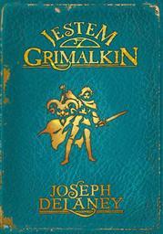 Kroniki Wardstone 9. Jestem Grimalkin - Ebook.