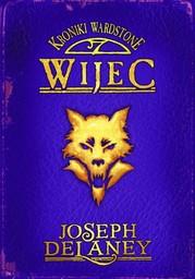 Kroniki Wardstone 11. Wijec - Ebook.