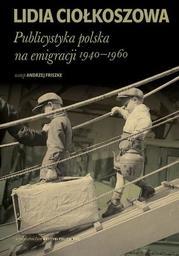 Publicystyka polska na emigracji 1940-1960 - Ebook.