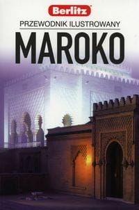 Maroko Przewodnik ilustrowany
