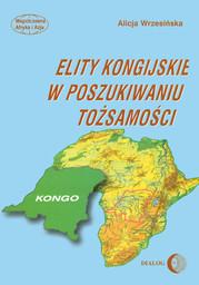 Elity kongijskie w poszukiwaniu tożsamości - Ebook.