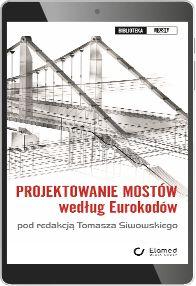 Projektowanie mostów według Eurokodów (e-book) [pdf]