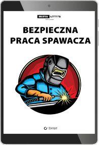 Bezpieczna praca spawacza (e-book) [pdf]