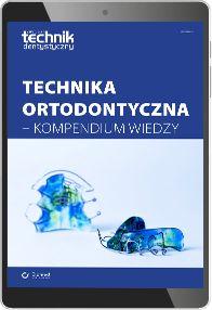 Technika ortodontyczna - kompendium wiedzy (e-book) [pdf]