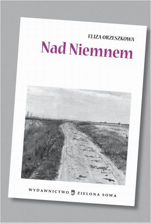 Nad Niemnem audio lektura - Eliza Orzeszkowa - audiobook