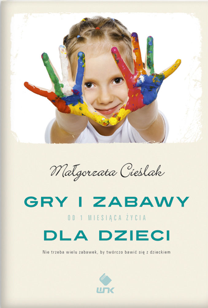 Gry i zabawy dla dzieci - Małgorzata Cieślak - ebook
