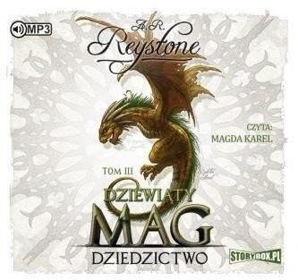 Dziewiąty Mag T.3 Dziedzictwo audiobook - Alice Rosalie Reystone