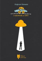 Pan Samochodzik (Tom 12). Pan Samochodzik i człowiek z UFO - Ebook.