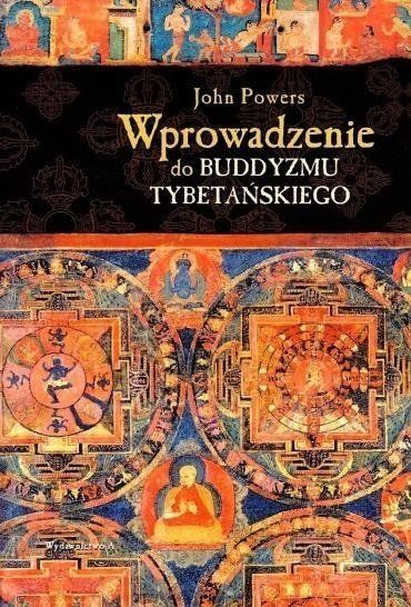 Wprowadzenie do buddyzmu tybetańskiego - John Powers