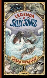 Legenda o Sally Jones ZAKŁADKA DO KSIĄŻEK GRATIS DO KAŻDEGO ZAMÓWIENIA