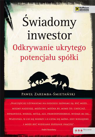 Świadomy inwestor. Odkrywanie ukrytego potencjału spółki - Ebook.
