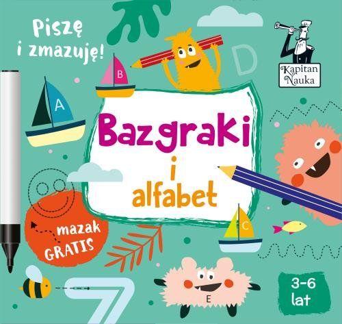 Kapitan Nauka Bazgraki i alfabet (3-6 lat) ZAKŁADKA DO KSIĄŻEK GRATIS DO KAŻDEGO ZAMÓWIENIA