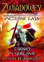 Zwiadowcy Wczesne lata Turniej w Gorlanie - Ebook.