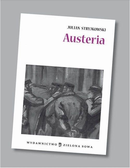 Austeria audio lektura - Julian Stryjkowski - audiobook
