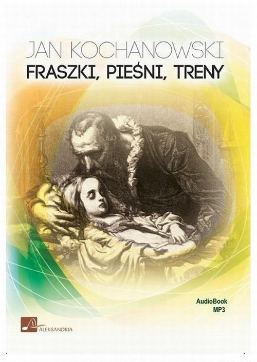 Fraszki, pieśni, treny - Jan Kochanowski - audiobook