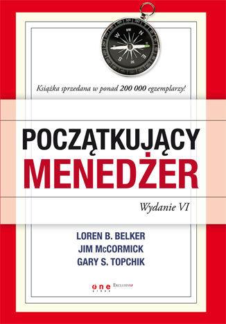 Początkujący menedżer. Wydanie VI - Ebook.