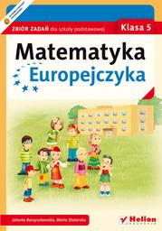 Matematyka Europejczyka. Zbiór zadań dla szkoły podstawowej. Klasa 5 - dostawa GRATIS!.