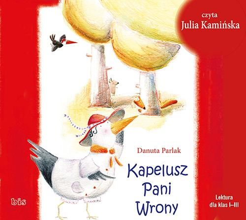 Kapelusz Pani Wrony - audiobook - Danuta Parlak - audiobook