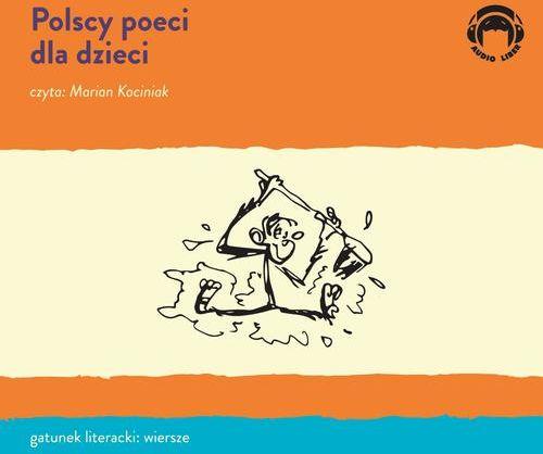 Polscy poeci dla dzieci - Maria Konopnicka - audiobook