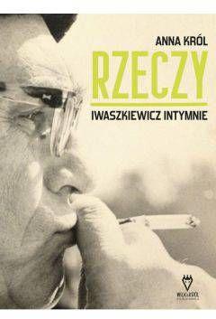 Rzeczy Iwaszkiewicz intymnie