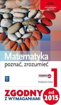 Matematyka LO 1 Poznac, zrozumiec Podr. ZPiR WSiP