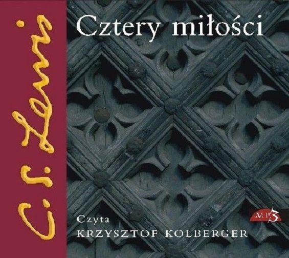 Cztery miłości - C.S. Lewis - Audiobook CD/MP3 - czyta K. Kolberger